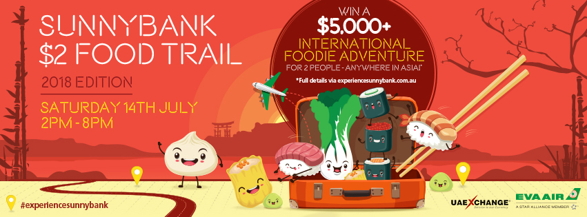 754SBP Sunnybank 2018 2 Food Trail FB Cover Comp 2 - WIN an International Foodie Adventure for 2 worth over $5,000!